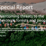 Overcoming threats to the Mekong's forests and people